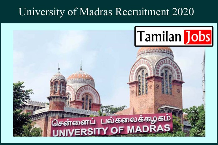 Madras University Recruitment 2020