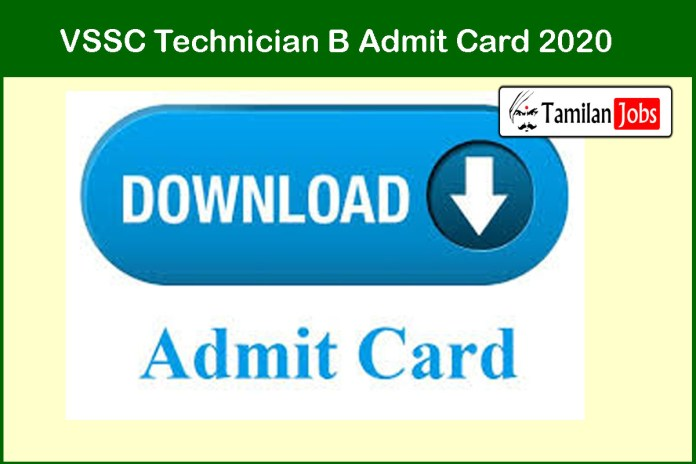 VSSC Technician B Admit Card 2020 | Exam Date (Postponed) Due to Corona Virus
