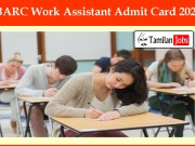 BARC Work Assistant Admit Card 2020