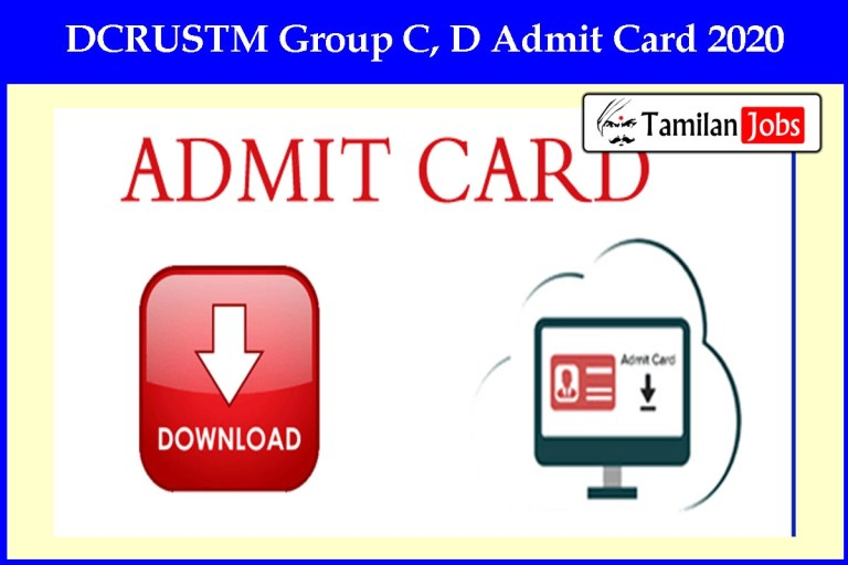 DCRUSTM Group C, D Admit Card 2020 Ready to Release Soon | Exam Date