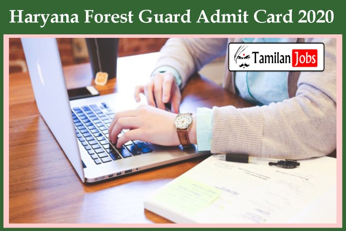 Haryana Forest Guard Admit Card 2020 | Download Here