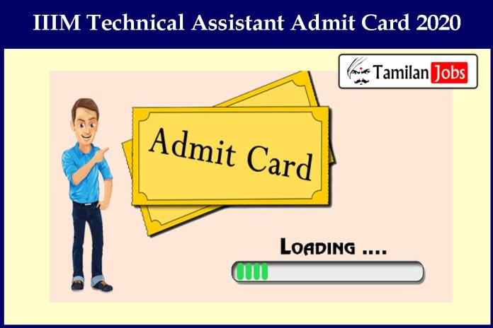 IIIM Technical Assistant Admit Card 2020 Released Soon | Exam Date @ iiim.res.in