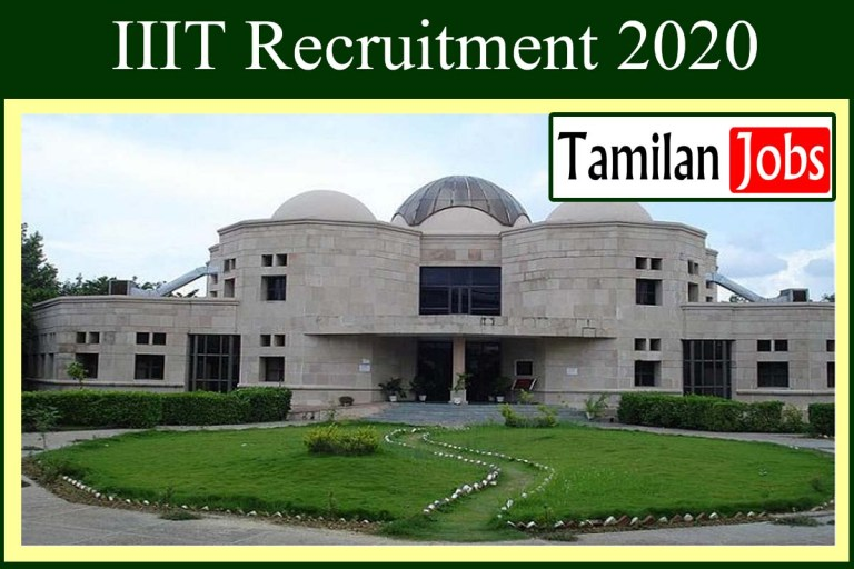 IIIT Recruitment 2020 Out – M.Sc, M.Tech Candidates Apply For JRF Jobs