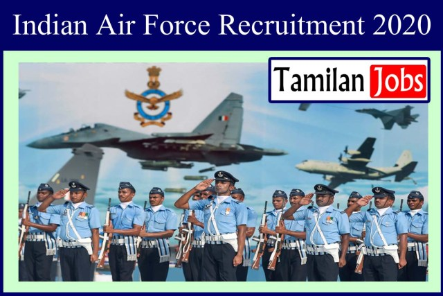 Indian Air Force Recruitment 2020