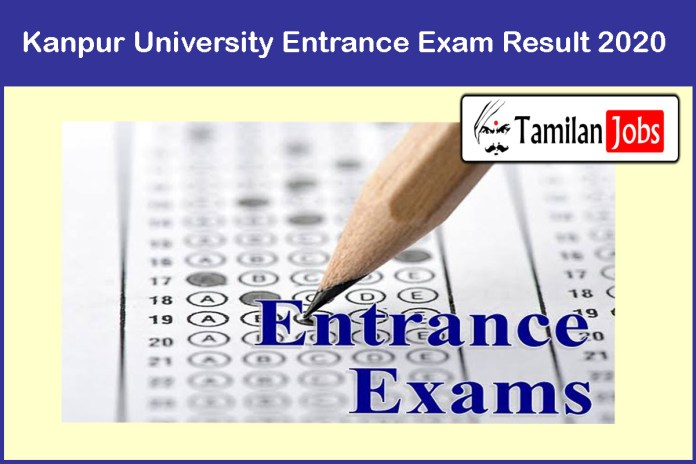 Kanpur University Entrance Exam Result 2020 Soon | Download Here