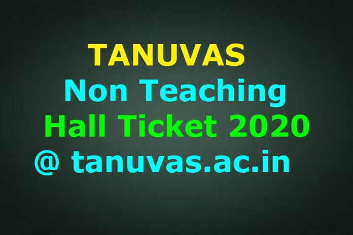 TANUVAS Non-Teaching Hall Ticket 2020