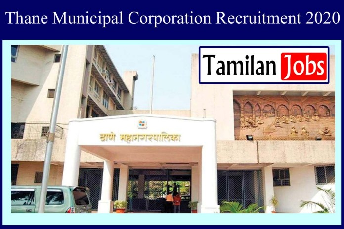 Thane Municipal Corporation Recruitment 2020 Out – Apply 2995 Intensivist & Other Posts