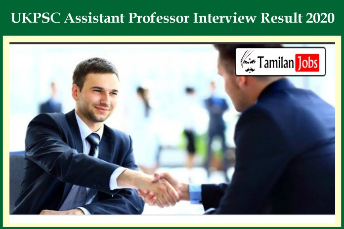 UKPSC Assistant Professor Interview Result 2020 OUT – Download Now