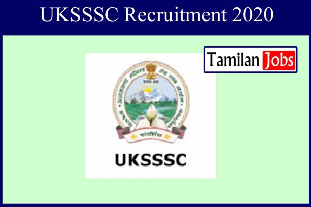 UKSSSC Recruitment 2020