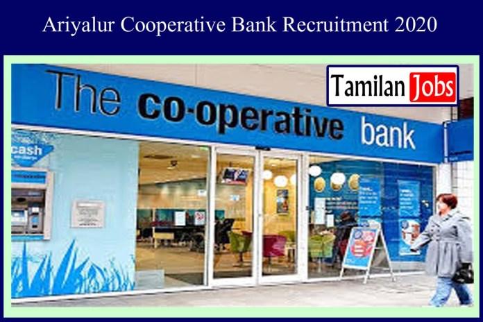 Ariyalur Cooperative Bank Recruitment 2020 Out – Apply Online 25 Clerk Jobs