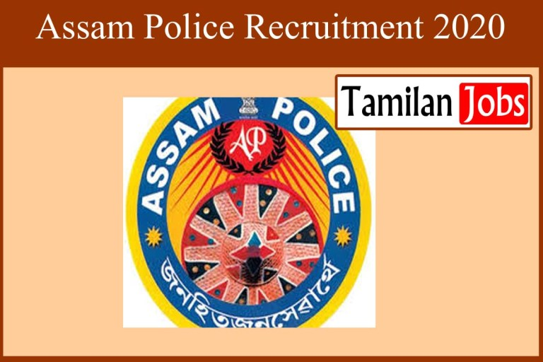 Assam Police Recruitment 2020 Out – 10th, 12th, Degree Candidates Apply For 1081 Forest Guard Jobs