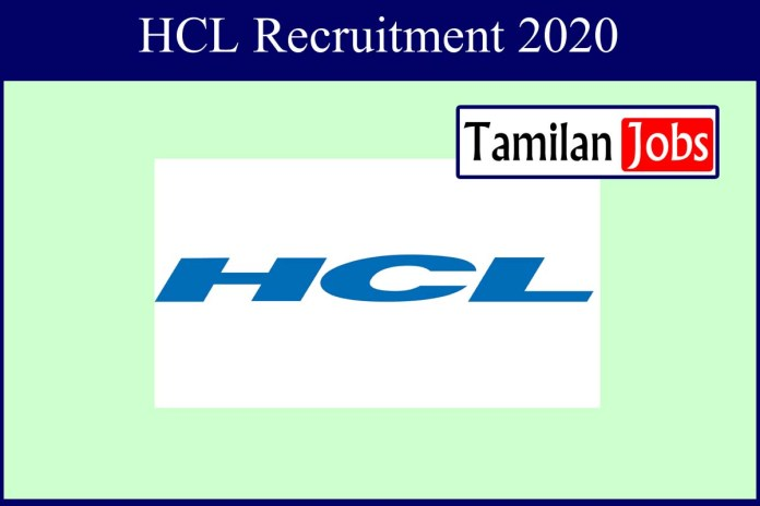HCL Recruitment 2020 Out – Apply Online 290 Trade Apprentice&Other Posts