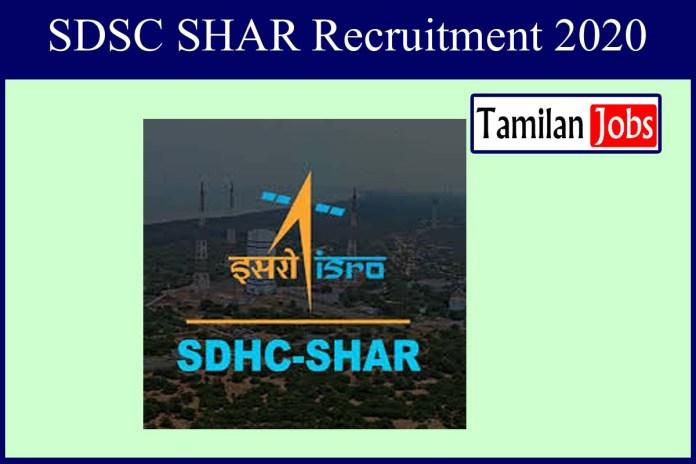 SDSC SHAR Recruitment 2020