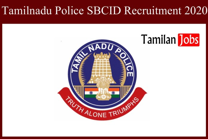 Tamilnadu Police SBCID Recruitment 2020 Out – Junior Reporter Jobs