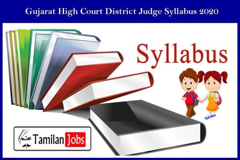 Gujarat High Court District Judge Syllabus 2020 | Download Exam Pattern Here