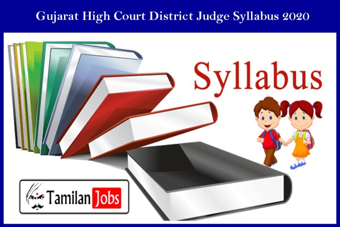 Gujarat High Court District Judge Syllabus 2020