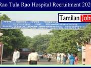 Rao Tula Rao Hospital Recruitment 2020