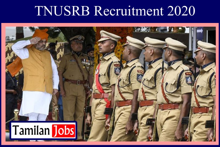 TNUSRB Police Recruitment 2020 Out – Candidates Apply For Various Police Constable, Jail Warder, Fireman Jobs