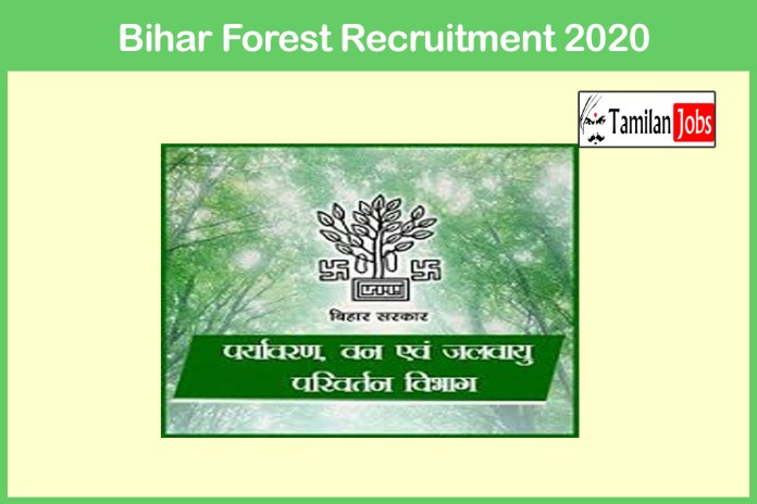 Bihar Forest Guard Recruitment 2020 Out – Apply Online 720 Jobs
