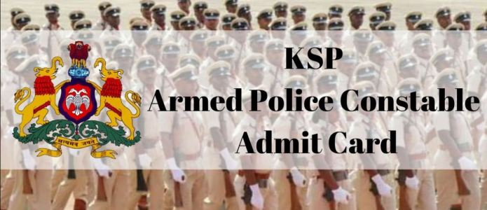 KSP Armed Police Constable Admit Card 2020 (OUT), Exam Date @ ksp.gov.in