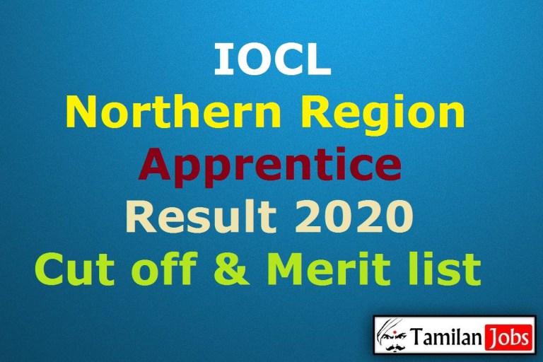 IOCL Northern Region Apprentice Result 2020, NR Apprentice Cut Off, Merit List