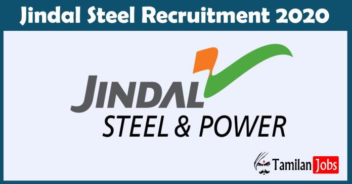 Jindal Steel Recruitment 2020