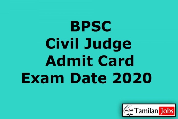 BPSC Civil Judge Admit Card 2020 {Soon} | 31st Bihar Judicial Services Prelims Exam Date (Out)