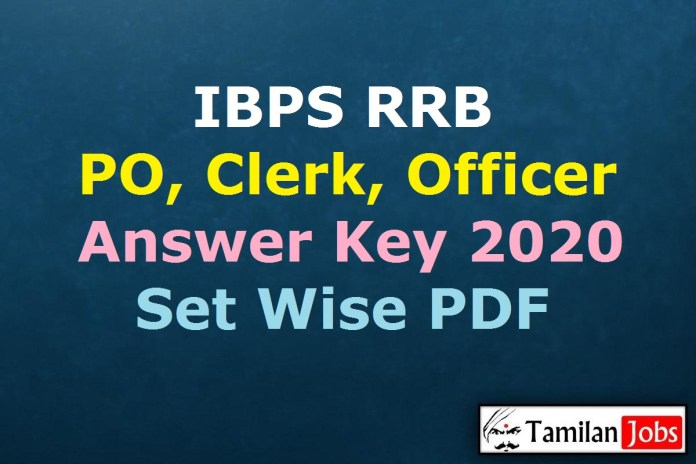 IBPS RRB Answer Key 2020 PDF | Set Wise Office Assistant, Officer Prelims Exam Key