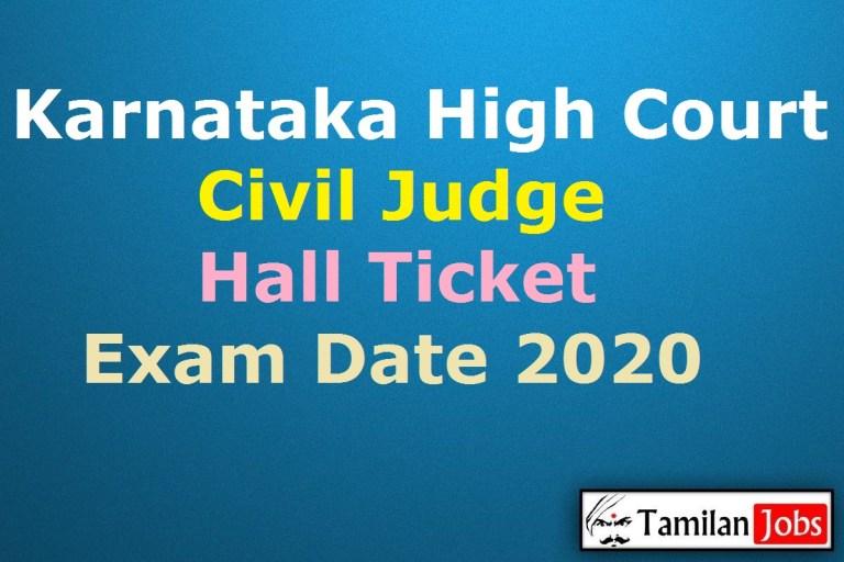 Karnataka High Court Civil Judge Hall Ticket 2020 (OUT), Mains Exam Date @ karnatakajudiciary.kar.nic.in