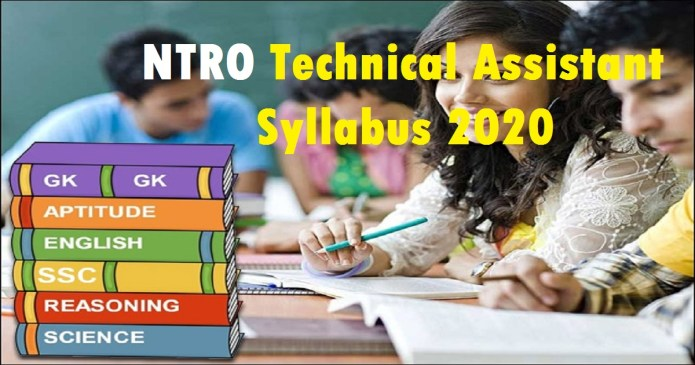 NTRO Technical Assistant Syllabus 2020 PDF Download and Exam Pattern