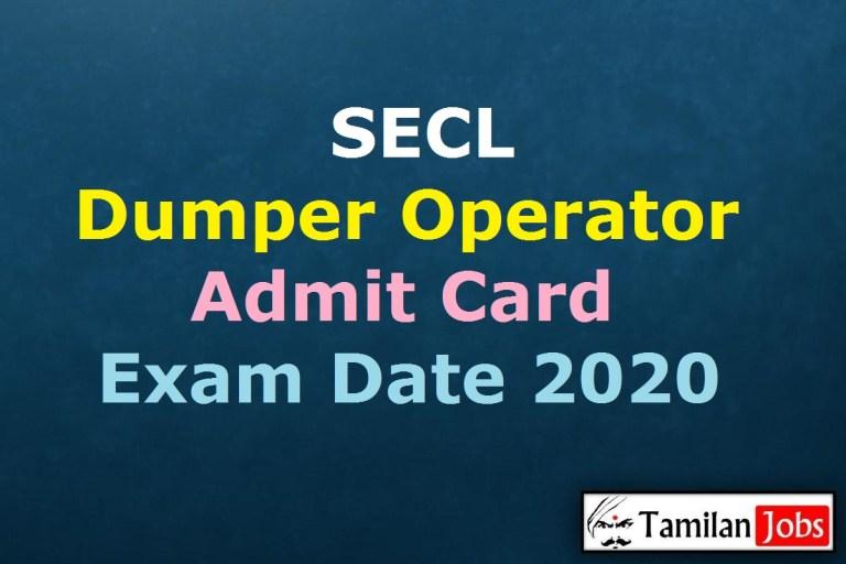 SECL Dumper Operator Admit Card 2020 Declared Soon   Exam Date @ secl-cil.in
