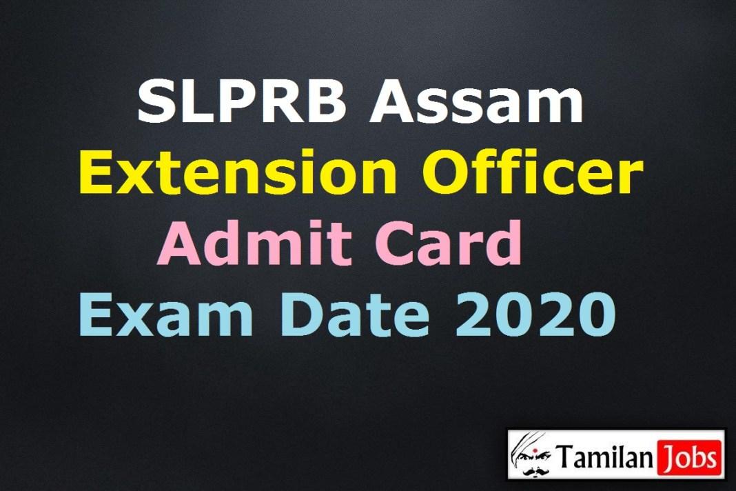 SLPRB Assam Extension Officer Admit Card 2020