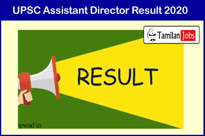UPSC Assistant Director Result 2020 (Declared) | Download selection list @ upsc.gov.in