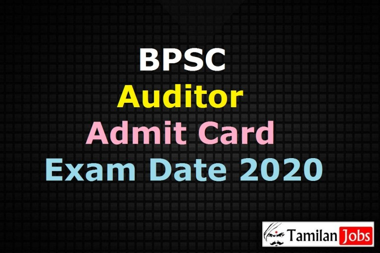 BPSC Auditor Admit Card 2020, Bihar Panchayat Audit Service Exam Date @ bpsc.bih.nic.in
