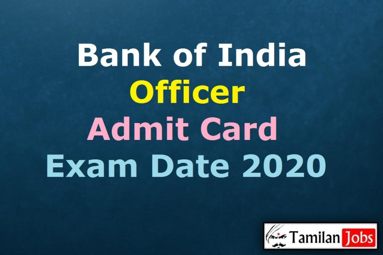 Bank of India Officer Admit Card 2020 (OUT), Officer Scale IV Exam Date @ bankofindia.co.in