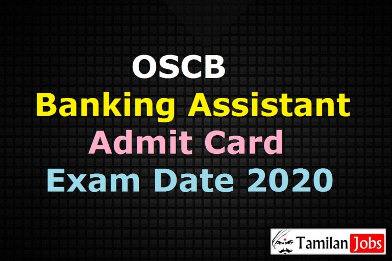 OSCB Banking Assistant Admit Card 2020, AM, System Manager Exam Date @ rcsodisha.nic.in