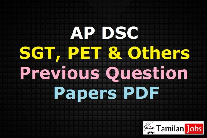 AP DSC Previous Question Papers PDF, SGT, PET Model Papers @ aptet.apcfss.in