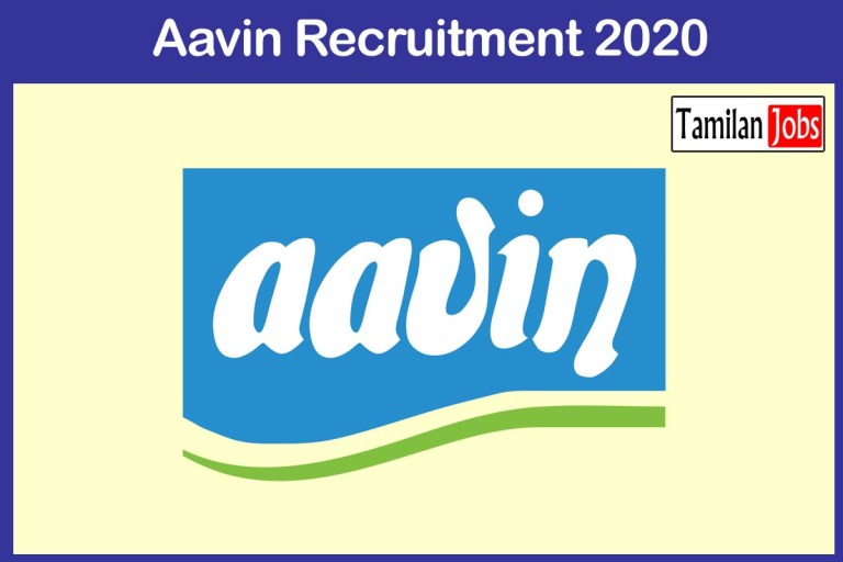 Aavin Kancheepuram Recruitment 2020 Out – Apply 19 Manager, Driver Jobs