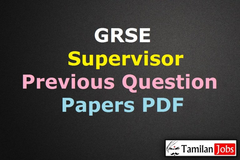 GRSE Supervisor Previous Question Papers PDF, Design Supervisors, Deputy General Manager Model Papers