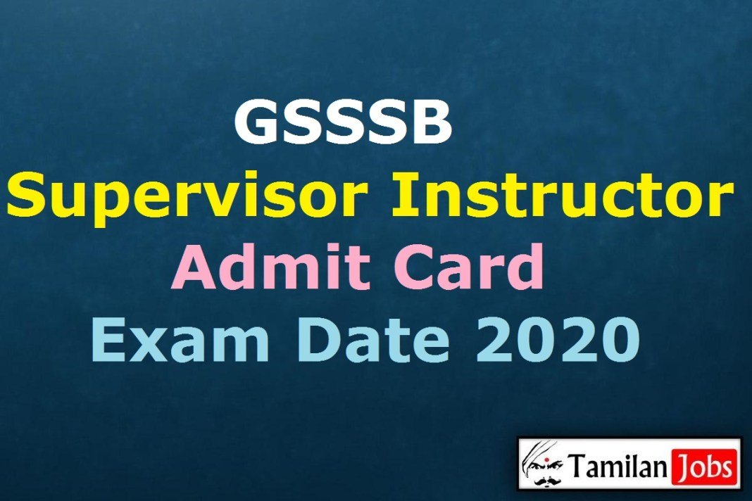 GSSSB Supervisor Instructor Admit Card 2020