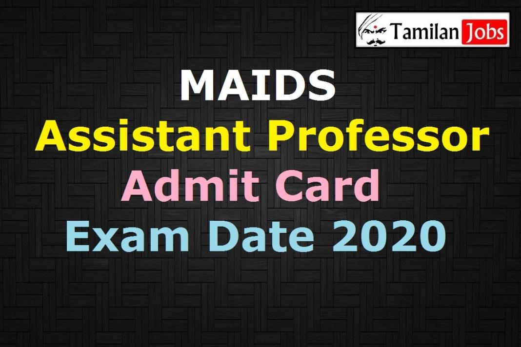 MAIDS Assistant Professor Admit Card 2020