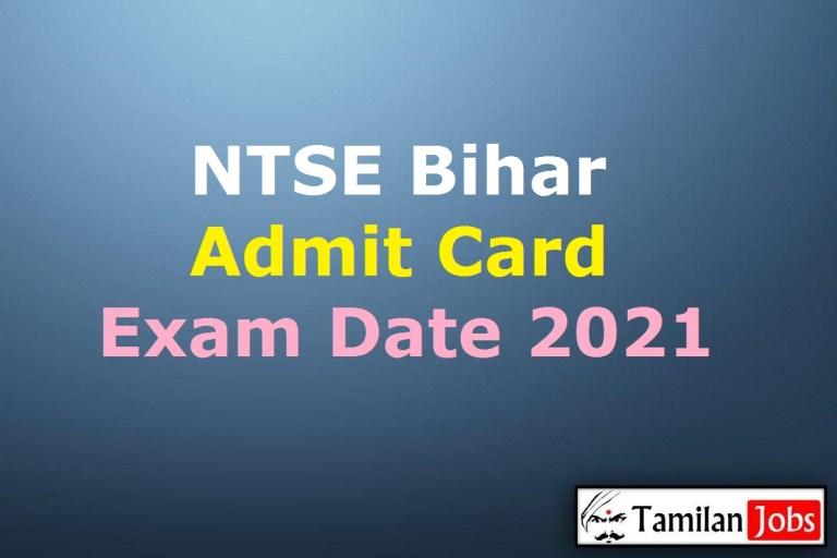 NTSE Bihar Admit Card 2021 (15th Jan) @ bihar-nts-nmmss.in, Exam Date