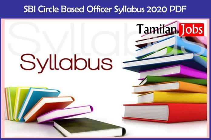 SBI Circle Based Officer Syllabus 2020 PDF Download @ sbi.co.in