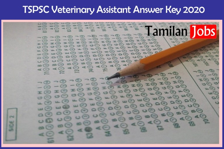 TSPSC Veterinary Assistant Answer Key 2020 (Out) | Download at tspsc.gov.in