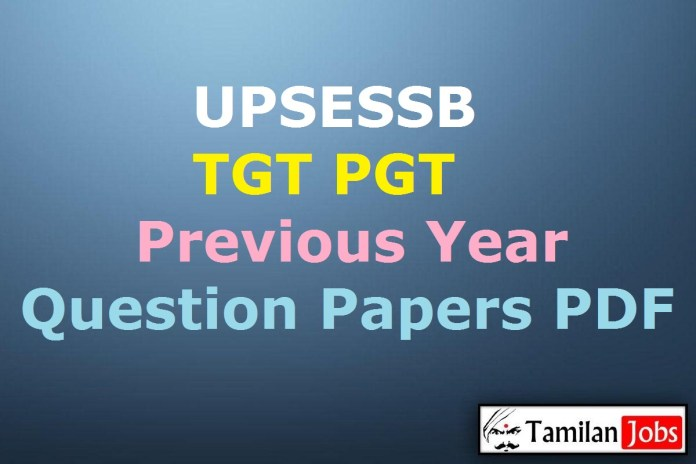 UPSESSB TGT PGT Previous Year Question Papers PDF @ pariksha.up.nic.in