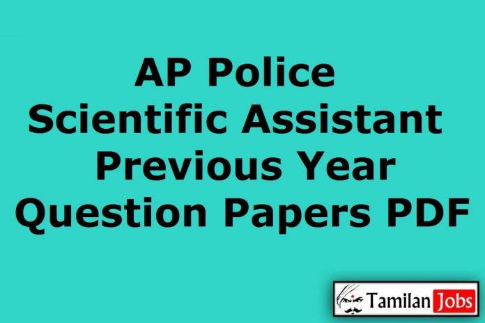 AP Police Scientific Assistant Previous Year Question Papers PDF, APSLPRB Old Papers