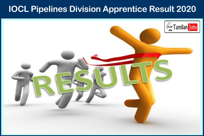IOCL Pipelines Division Apprentice Result 2020 (Out) | Cut Off Marks, Merit List