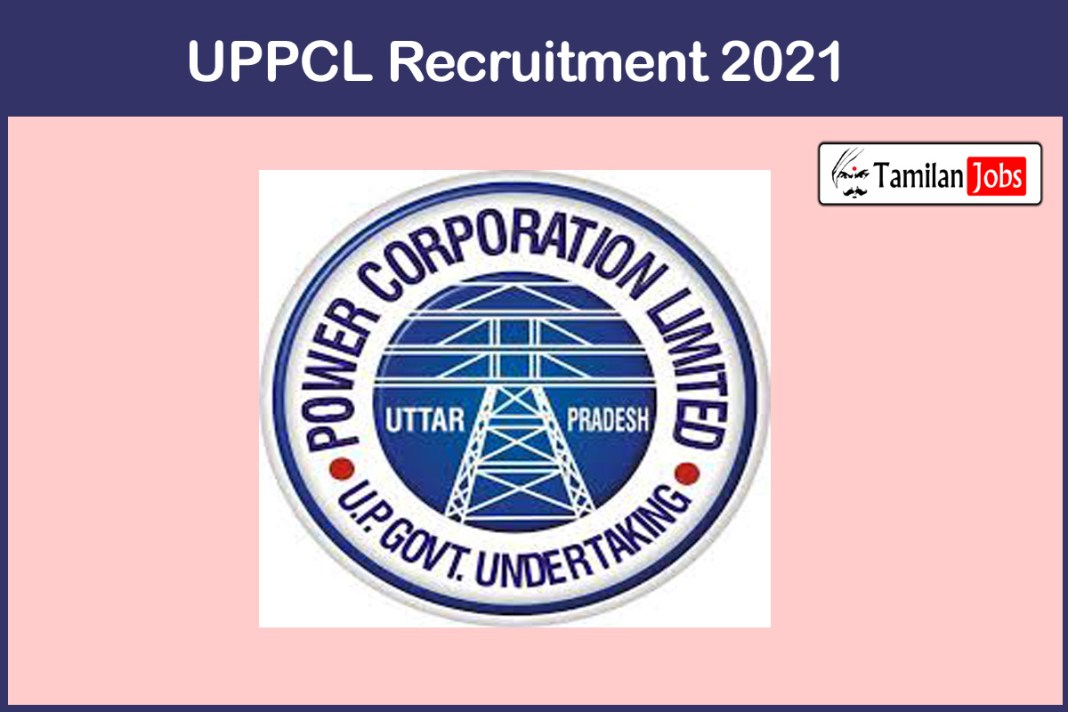 UPPCL Recruitment 2021