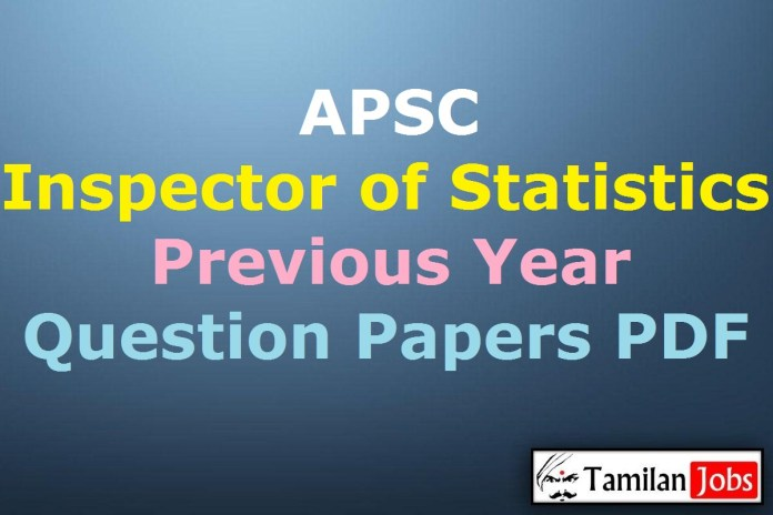 APSC Inspector of Statistics Previous Question Papers PDF