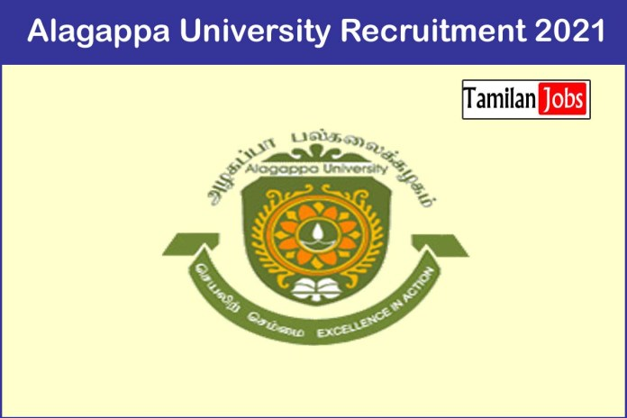 Alagappa University Recruitment 2021 Out – Apply Junior Research Fellow Jobs